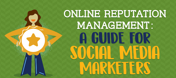 Online reputation management-complete guide for social media marketers